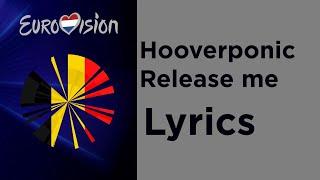Hooverponic - Release me (Lyrics) Belgium Eurovision 2020