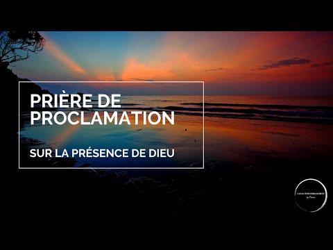 PROCLAMONS ENSEMBLE LA PRÉSENCE DE DIEU