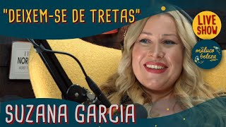 Suzana Garcia - Advogada - Maluco Beleza LIVESHOW