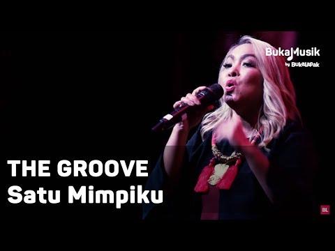 The Groove - Satu Mimpiku | BukaMusik