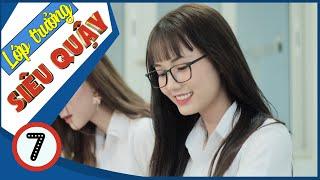 Lớp Trưởng Siêu Quậy | Nữ Quái Học Đường - Tập 7 - Phim Học Đường | Phim Cấp 3 - SVM TV