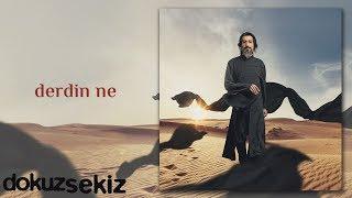 İsmail Tunçbilek - Derdin Ne (Official Audio)