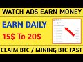 Watch Ads and earn money  Claim BTC every 2min  new bitcoin mining site