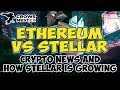 Ethereum vs Stellar - Cryptocurrency News