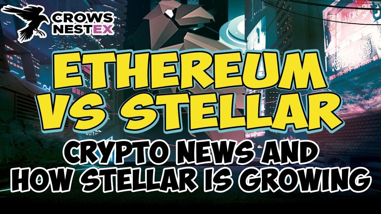 Ethereum vs Stellar – Cryptocurrency News