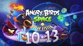 Angry Birds Space 10-13 Solar System - Pluto Walkthrough (3 Stars)