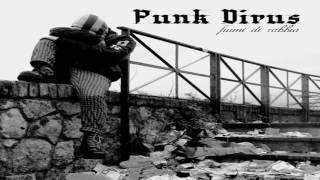 Punk Virus - Fiumi Di Rabbia (Full Album)