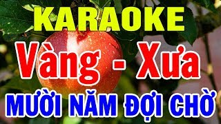 Karaoke Liên khúc Nhạc Vàng Xưa Cực Hay | Nhạc Sống Karaoke Bolero Lk Mười Năm Đợi Chờ | Trọng Hiếu