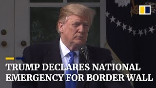 Trump declares national emergency for border wall