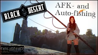 Black Desert Online -  AFK and Auto - Fishing Guide