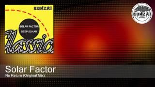 Solar Factor - No Return (Original Mix)