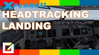 First X PLane 11 Landing with Head Tracking