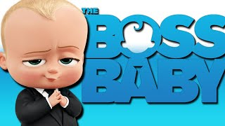 So I Finally Watched The Boss Baby...