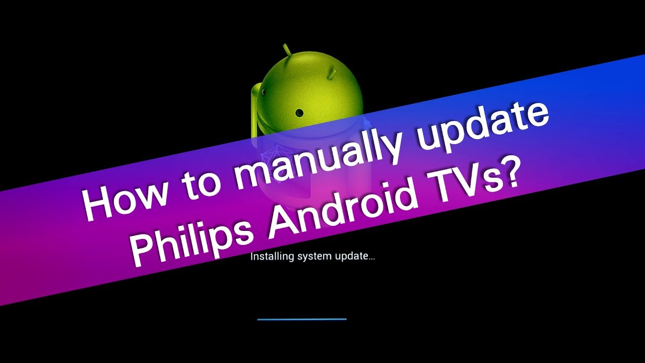 Software update via usb [android] | philips tv.
