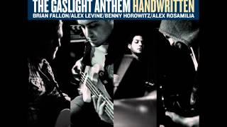 The Gaslight Anthem - National Anthem