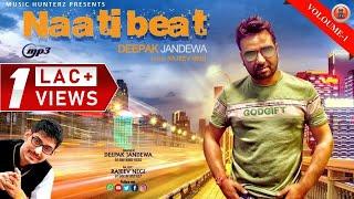 Non Stop Naati Beat 2018 | Deepak Jandewa | Music HunterZ