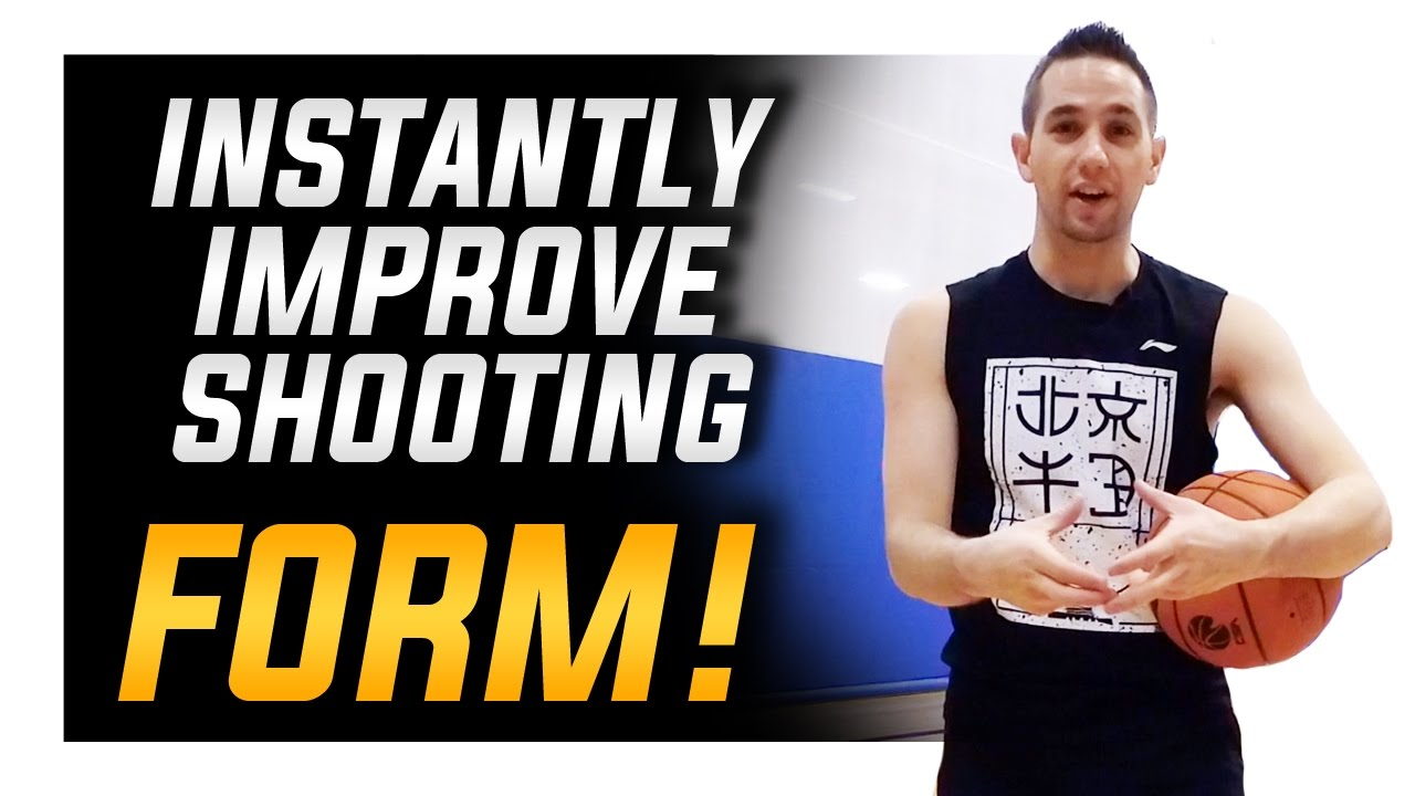 Instantly Improve Shooting Form: How To Shoot A Basketball