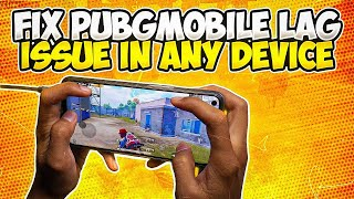 Fix Pubg Mobile lag on any device.