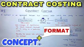 #1 Contract Costing - Concept - B.COM / CMA / CA INTER - By Saheb Academy
