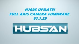 HUBSAN H109S RX UPDATE FOR GREATER CAMERA ANGLES