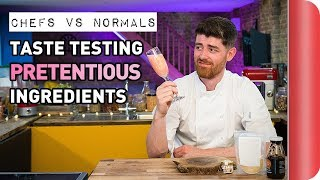 Download Chefs Vs Normals Taste Testing Pretentious Ingredients Mp3 and Videos