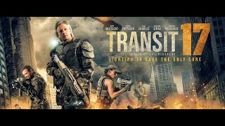 TRANSIT 17 - SCI-FI - ACTION MOVIE