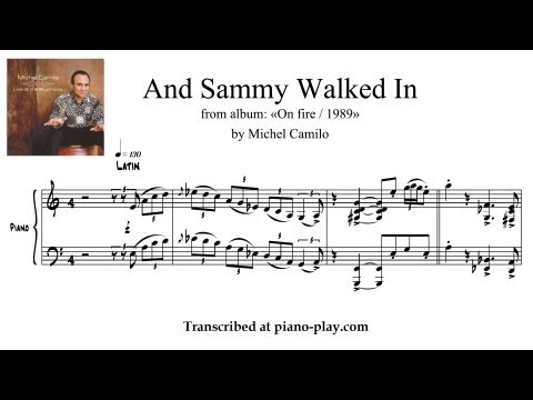 Michel Camilo - And Sammy Walked In / On fire / 1989 (transcription)