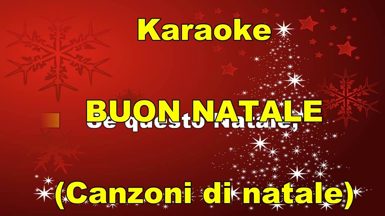 Buon Natale Karaoke.Karaoke Buon Natale Con Testo Happy Xmas So This Is Chrstimas In Italiano
