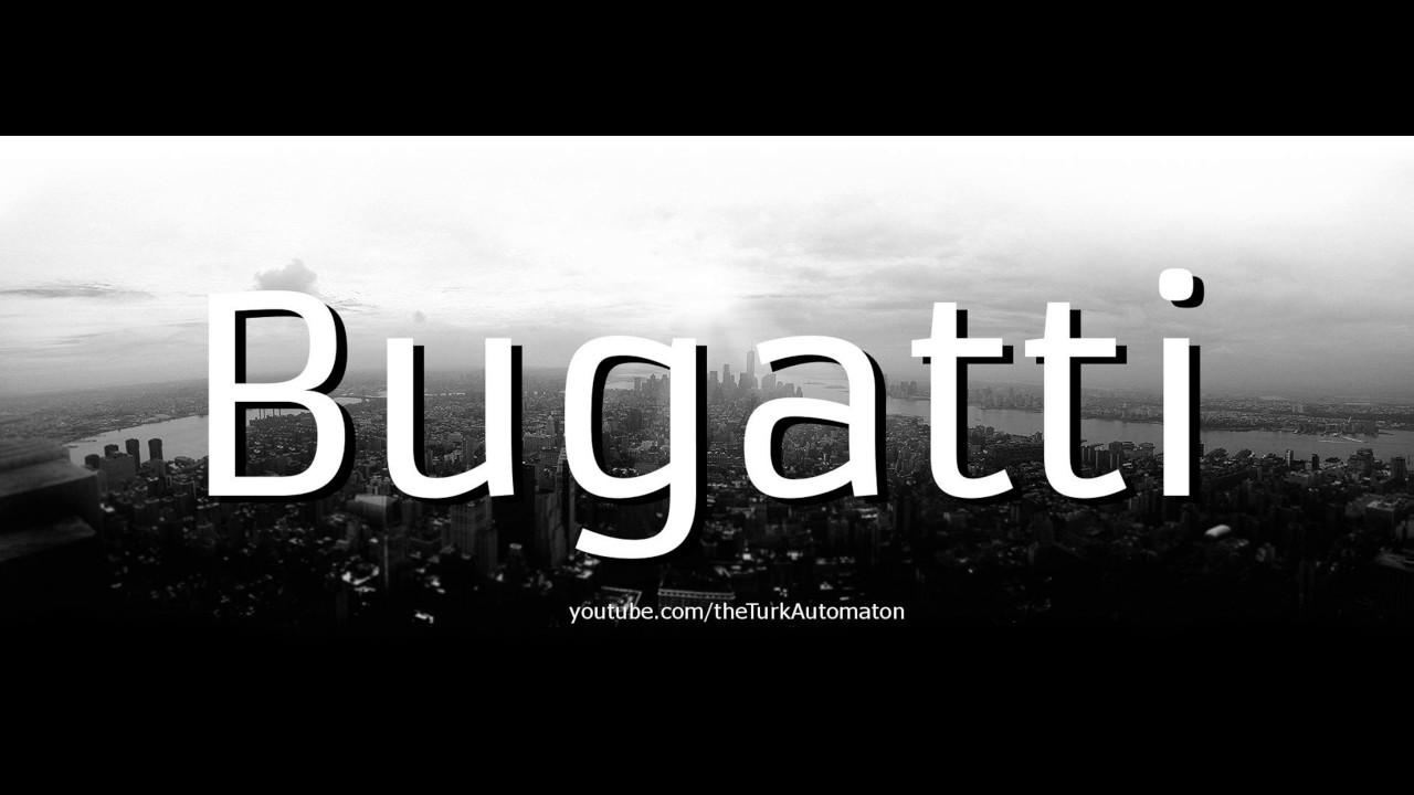 How to pronounce bugatti chiron