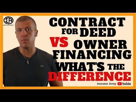 Contract For Deed VS Owner Financing What's The Difference