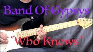 """Band Of Gypsys (Jimi Hendrix) - """"Who Knows"""" (INTRO) - Blues Rock Guitar Lesson (w/Tabs)"""
