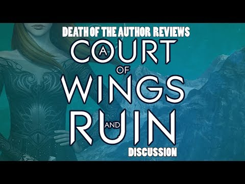 A Court of Wings and Ruin by Sarah J. Maas: An Informal Book Review
