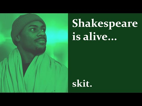 Shakespeare Is Alive