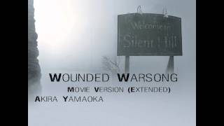 Wounded Warsong (Movie Version Extended)