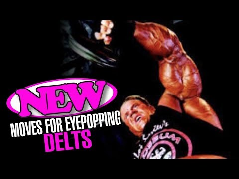 NEW MOVES FOR EYE POPPING DELTS & CAN SARMS WORK WELL FOR CONTEST PREP?