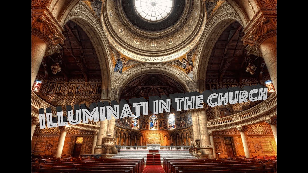 Illuminati sponsored churches exposed beware youtube biocorpaavc