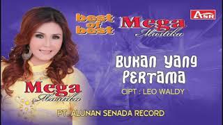 MEGA MUSTIKA - BUKAN YG PERTAMA ( Official Video Musik ) HD