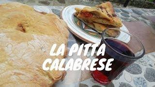 La PITTA, la tradizionale FOCACCIA RIPIENA CALABRESE di pasta di pane