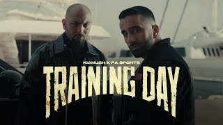 PA Sports x Kianush - Training Day (prod. by Aside & Dalton)