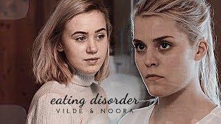noora & vilde • eating disorder