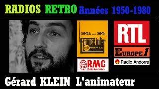 GERARD KLEIN ANIMATEUR RADIO sur France Inter, RTL, Europe 1, RMC, Radio ANDORRE