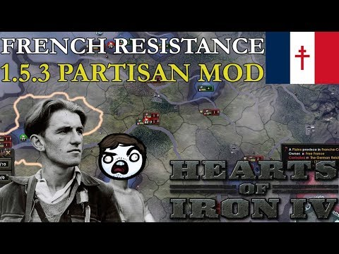 HOI4 1.5.3 Partisan Mod - The French Resistance Rises!