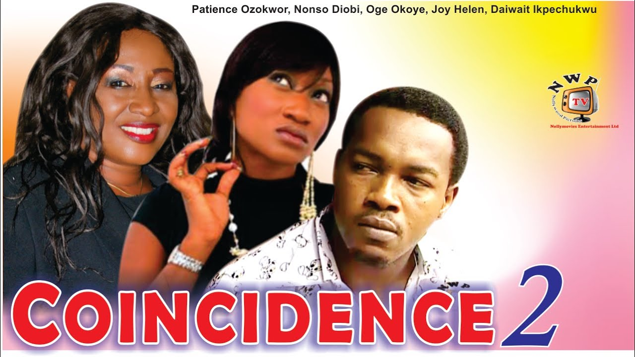 Download Coincidence 2    - Nigerian Nollywood  Movie