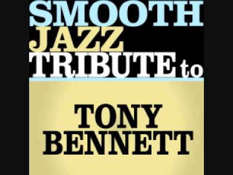 It Had To Be You - Tony Bennett Smooth Jazz Tribute