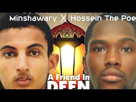 Spoken Word Poetry | A FRIEND IN DEEN | Hossein The Poet X Minshawary