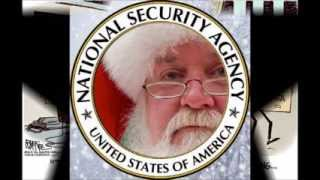 Repeat youtube video NSA is spying on you ( Santa Claus is coming to town spoof)