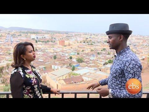 ሰሞኑን አዲስ፡ ጉዞ አስመራ ክፍል 2/Semonun Addis: Trip to Asmara Part 2