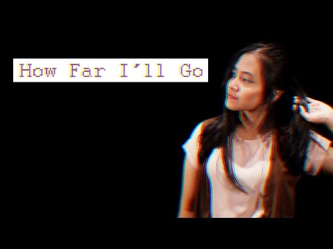 How Far I'll Go - Alessia Cara  (Cover) by Hanindhiya