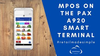See a quick demo of retailcloud mpos application on the all in one pax a920 mobile pos. its full feature inventory management, time clock with ...