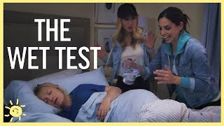THE WET TEST : Did Mom Pass?!?